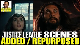 JUSTICE LEAGUE SCENES WERE ADDED OR REPURPOSED