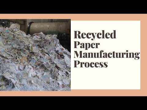 Recycled Paper Manufacturing Process