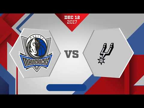 San Antonio Spurs vs. Dallas Mavericks - December 12, 2017