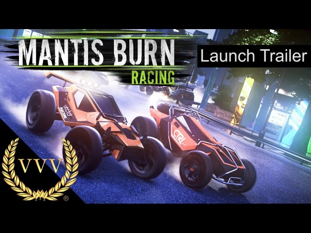 Mantis Burn Racing Launch Trailer