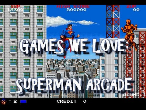 GAMES WE LOVE:  SUPERMAN ARCADE