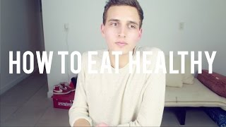 HOW TO EAT HEALTHY Thumbnail