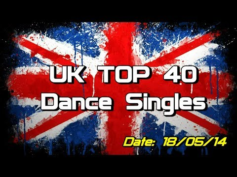 UK Top 40 - Dance Singles (18/05/2014)