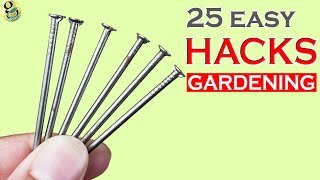 GARDEN TIPS AND HACKS: TOP 25 Gardening Hacks and Ideas Compilation – Part 1 - Happy New Year 2018