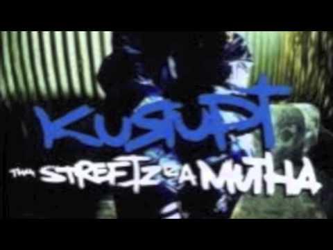 Kurupt / Tha Streetz Iz A Mutha