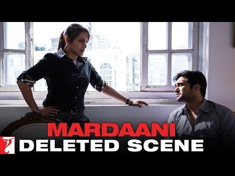 Deleted Scene 9: Mardaani   Planning The Chase   Rani Mukerji