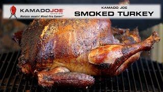 2014 Kamado Joe Smoked Turkey