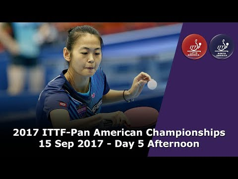 2017 ITTF-PanAm Championships - Day 5 Afternoon