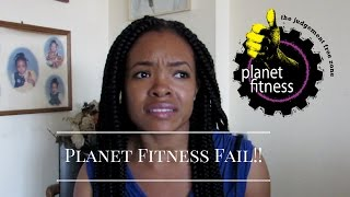Planet Fitness Fail! | Why I Cancelled My Membership