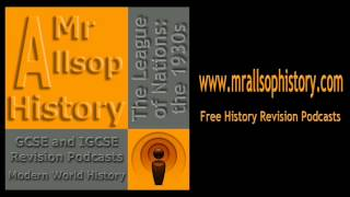 League of Nations in the 1930s audio revision for GCSE and IGCSE History
