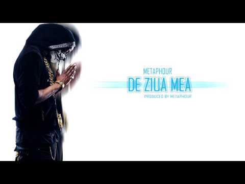 M3taphour-De Ziua Mea