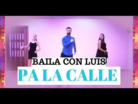 PA LA CALLE - IMS ft. Lorna | BALLI DI GRUPPO 2018 SAMBA | BAILA CON LUIS