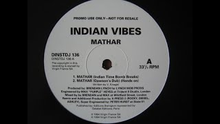 Indian Vibes-Mathar (indian timebomb breaks by x-press 2)