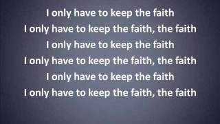 Keep the Faith (Faith Evans) with lyrics