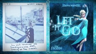 "Taylor Swift Vs. Frozen - ""Let Your Wildest Dreams Go"" (Mashup)"