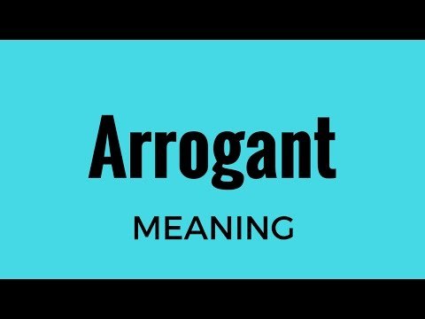 Arrogant Meaning