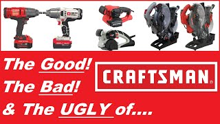 The Good, The Bad & The Ugly Truth About CRAFTSMAN TOOLS