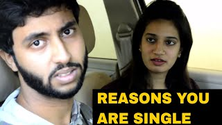 Reasons You Are Single - Relationship Fail Comedy