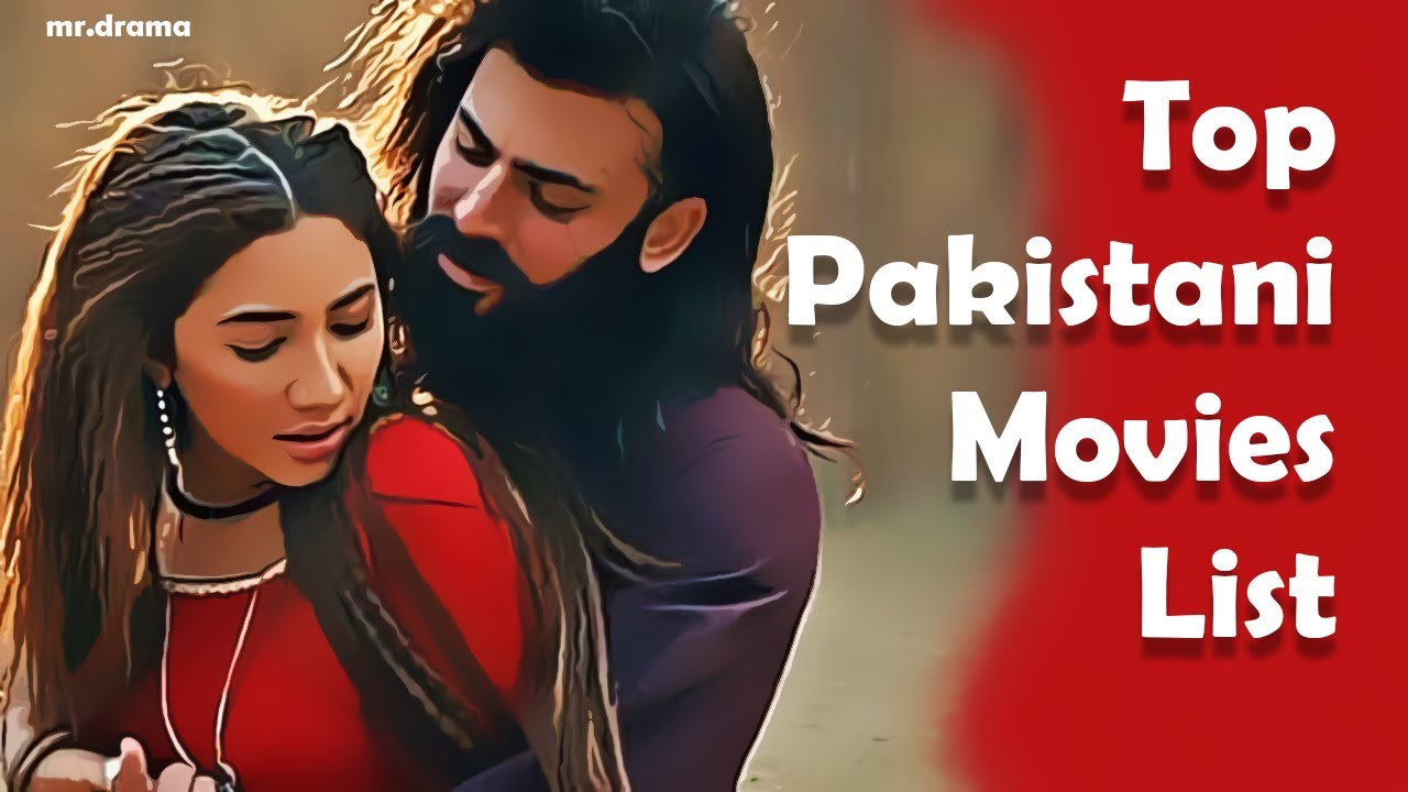 Best Pakistani Dramas 2020.Top Pakistani Movies 2019 2020 List Most Papular List Mr Drama
