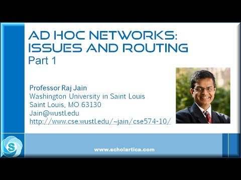 Ad Hoc Networks: Issues and Routing - Part 1