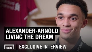 Trent Alexander-Arnold - Living the dream