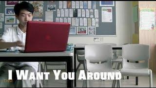 I Want You Around - Original Song b...