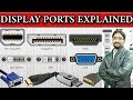 - Difference Between RCA, VGA, DVI, HDMI, DISPLAYPORT and THUNDERBOLT Detail Explained in Urdu/Hindi