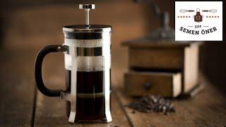 French Press Kahve Nasıl Yapılır? - Semen Öner - Yemek Tarifleri