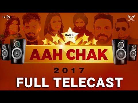Aah Chak 2017 (Full Telecast) | BABBU MAAN...