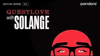 Questlove Supreme: 012 Solange