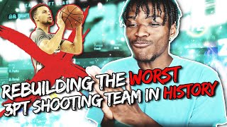 REBUILDING THE WORST 3 POINT SHOOTING TEAM IN NBA HISTORY NBA 2K20