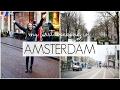 My First Weekend in Amsterdam | Always, Hunter