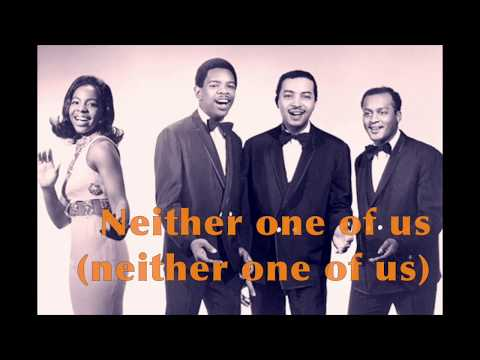 NEITHER ONE OF US  by Gladys Knight & The Pips (with Lyrics)