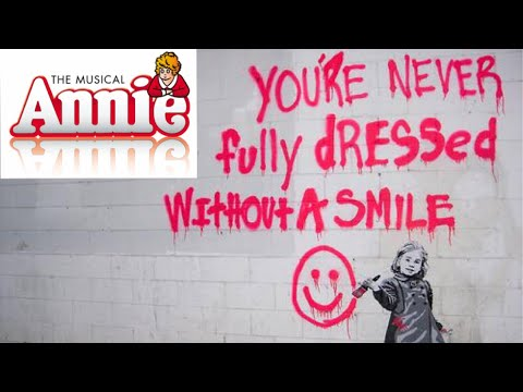 You're Never Fully Dressed Without a Smile (Annie cover)