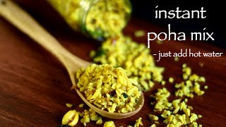 instant poha mix recipe  ready to eat poha mix - for bachelors &amp trips