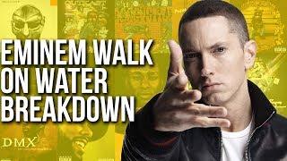 Eminem Walk On Water Breakdown
