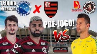 PRÉ-JOGO: CRUxFLA! Jogo dos Extremos da tabela! Prováveis times! Flamengo precisa vencer e abrir!