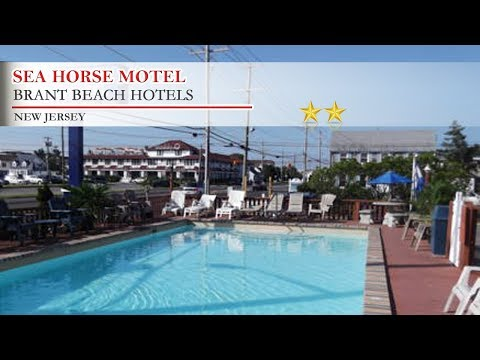Sea Horse Motel - Brant Beach Hotels, New Jersey
