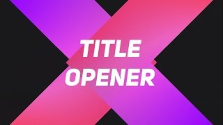 FREE 2D Title Opener | Video Transition | Green Screen - After effects, Sony Vegas (Any Software)
