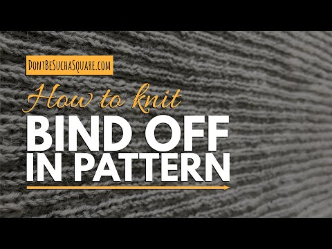 Bind off knitting in pattern – TUTORIAL: Bind off ribbing and seed stitch in pattern