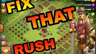 CLASH OF CLANS [ LETS FIX THAT RUSH EP 3] FIXING RUSHED TOWN HALL