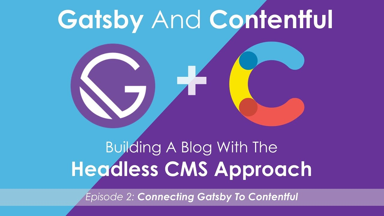 Gatsby And Contentful - The Headless CMS Approach - Episode 2 by  CodingTheSmartWay com