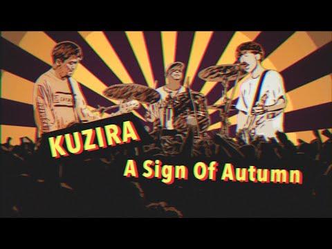 KUZIRA【A Sign Of Autumn】Music Video