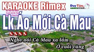 Karaoke || Lk Áo Mới Cà Mau - Rimex || Nhạc Sống Duy Tùng