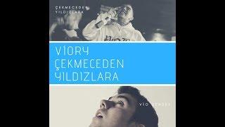 Viory - Çekmeceden Yıldızlara( #çekmecedenyıldızlara VİO ANISINA )