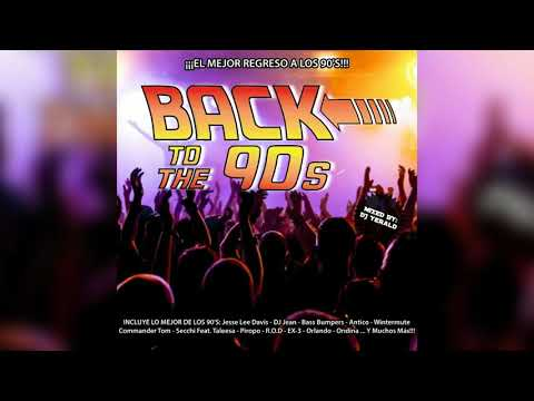 Back To The 90s - Megamix