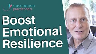 How To Boost Emotional Resilience