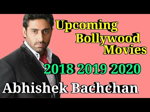 ABHISHEK BACHCHAN Bollywood Actor  Upcoming Movies List  2018 2019 2020 Films