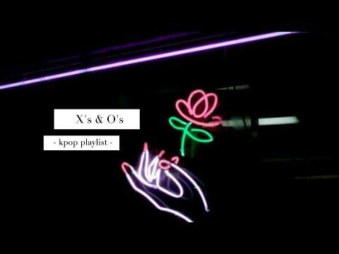 x's & o's | kpop playlist
