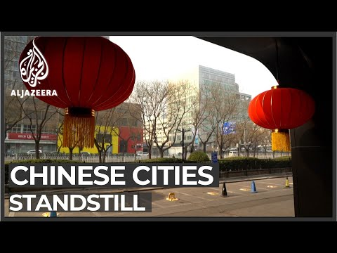 Coronavirus: China's once bustling cities come to a standstill